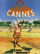 Cannes (Le festival international du film de)