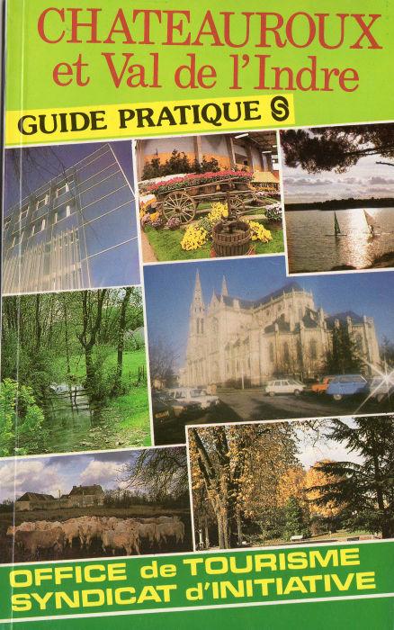 G ographie voyages france ch teauroux et val de l 39 indre guide pratique cybersfere com - Office de tourisme chateauroux ...