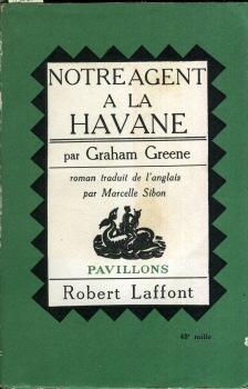 ROBERT LAFFONT Pavillons - Notre agent à La Havane - CYBERSFERE.COM a50d4e09977
