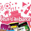 Fun & Ambiance (autres)